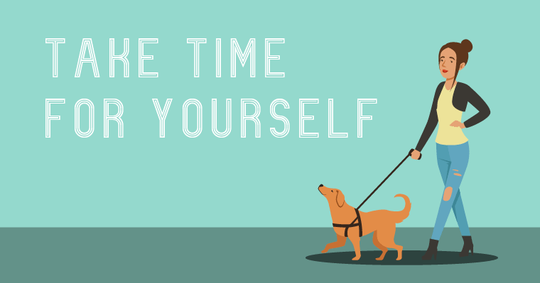 You can take 60 minutes to do something for just yourself like taking a walk.